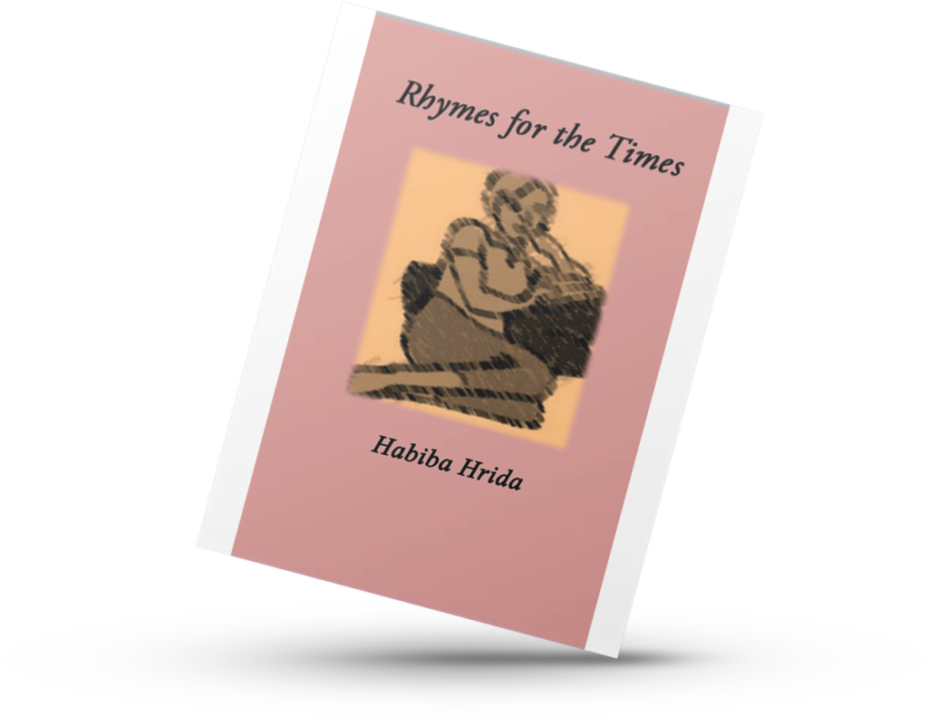 Habiba Hrida Rhymes for the Times. poetry book