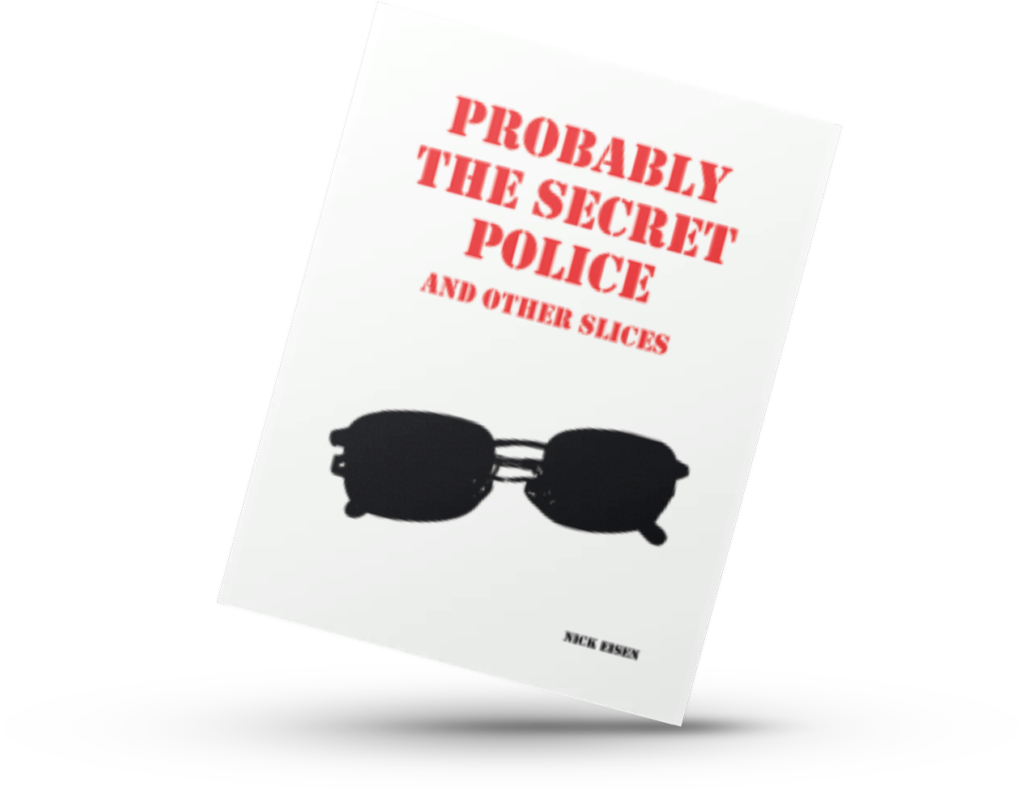 Probably the screte police and other Slices. poetry book