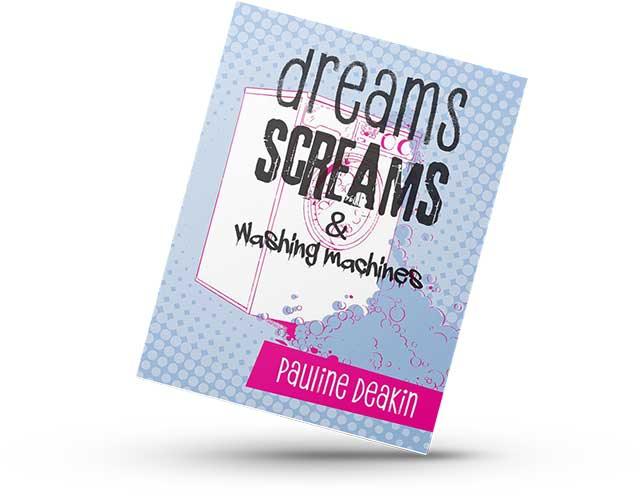 Dreams, Screams and Washing Machines, poetry book